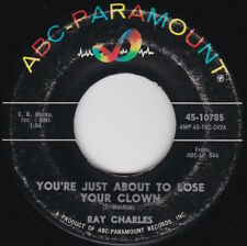 Northern Soul / R&B--RAY CHARLES--You're Just About To Lose Your Clown