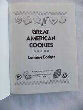 Great American Cookies by Lorraine Bodger 1985 Hardcover First Edition 168 Pages