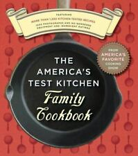 The America's Test Kitchen Family Cookbook ,