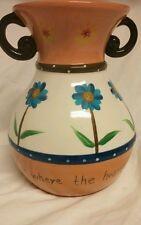 "Certified International Pottery Lori Siebert Vase 7 1/2"" Home is Where the Heart"