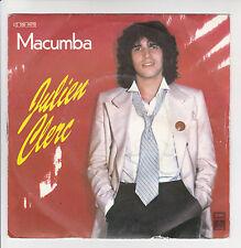 """Julien CLERC Vinyle 45T SP 7"""" MACUMBA - DANS MON CIRAGE -PATHE 14.715 VG+ Stereo"""