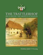 The Trattlerhof and Its History by Books on Demand (Paperback / softback, 2013)