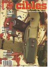 """CIBLES N°233 BERETTA / CHInE : AU COEUR DE L'ARMEE / SIG """"SNIPER"""" / SDASS FABARM"""