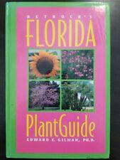 Betrock's Florida Plant Guide by Edward F. Gilman, PhD, HC, 1st Edition