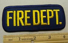 """""""FIRE DEPT."""" JACKET PATCH - 4 INCHES - #FC112"""