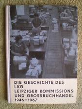 Leipziger Buchhandel 1946 bis 1967 - DDR Buch - Die Geschichte des LKG