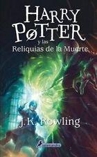 Harry Potter y Las Reliquias de La Muerte (Harry 07) by J K Rowling (Paperback / softback, 2015)