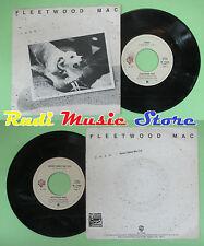 LP 45 7'' FLEETWOOD MAC Tusk Never make me cry 1979 italy WARNER no cd mc dvd