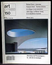 Art Press 150 Richard Serra Arnal Schütte John Cage La Monte Young Portzampac