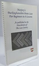 Marjory's Buckinghamshire Point Lace for  Beginners, The Lace Society 2009