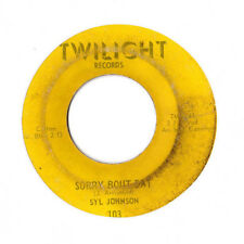 Syl Johnson ~ Sorry Bout That ~ Funk SOUL 45 Twilight HEAR!!!