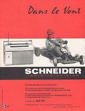 Publicité Poste Radio transistor SCHNEIDER  Karting Kart vintage ad  1962 - 4j