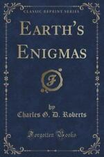 Earth's Enigmas (Classic Reprint) (Paperback or Softback)