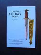 Sammlung Carl Beck Sursee by Jurg A Meier Swiss Society Historical Arms & Armour