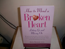 How to Mend a Broken Heart : Letting Go and Moving On by Aleta Koman (1998, Pape