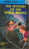 The Mystery of the Spiral Bridge (Hardy Boys, Book 45) by Franklin W. Dixon