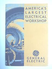 GENERAL ELECTRIC - AMERICA'S LARGEST ELECTRICAL WORKSHOP - GE ENGINEER MACHINERY