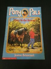 Jeanne Betancourt, Pony Pals, # 5, Pony To The Rescue