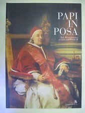 Papi in posa. Dal Rinascimento a Giovanni Paolo II. Gangemi  2004