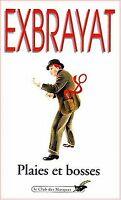 Plaies et bosses de Charles Exbrayat | Livre | état bon