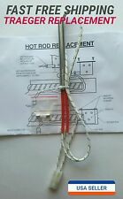 OEM IGNITER/HOT ROD for TRAEGER PELLET STOVES INCLUDES FUSE AND INSTRUCTIONS