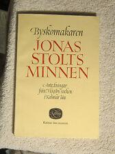 Byskomakaren Jonas Stolts Minnen 1981 Kalmar Lans Museum