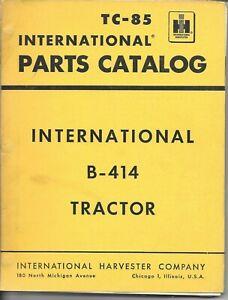 Vintage 1961 International  Parts Catalog Manual TC-85 for IHC B-414 Tractor