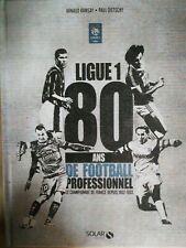 Ligue 1 80ans de football professionnel France Etat neuf !