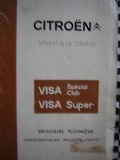 brochure technique CITROEN VISA CLUB SUPER SPECIAL 1978 réseau interne CITROEN