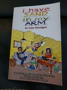 I Have Sand in My Arm: Quotes and Short Stories from Raising Two Hilarious Boys