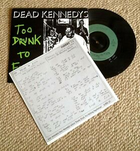 """DEAD KENNEDYS – TOO DRUNK TO FUCK – 1981 – WITH LYRIC SHEET – 7"""" SINGLE"""