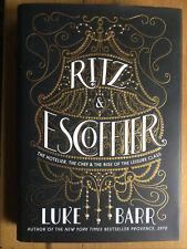 Ritz & Escoffier.  Luke Barr, 2018