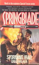 Springblade - Storming Iraq by Greg Walker (1992, Paperback)