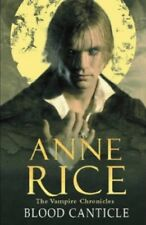 Very Good, Blood Canticle (The Vampire Chronicles), Rice, Anne, Book