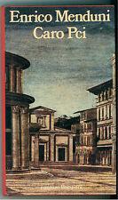 MENDUNI ENRICO CARO PCI BOMPIANI 1986 PRIMA EDIZIONE