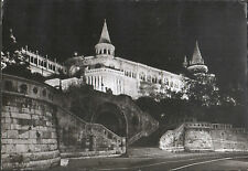 HUNGARY UNGHERIA - BUDAPEST - FISHERS' BASTION - 1965
