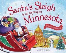 Santa's Sleigh Is on Its Way to Minnesota: A Christmas Adventure