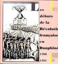 C1 Chomel Chagny LES DEBUTS DE LA REVOLUTION EN DAUPHINE 1788 1791 Relie EPUISE