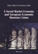 Social Market Economy And European Economic Monetary Union Velo  Dario 978303431