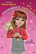 Amanda's Dream (Winning and Success Skills Children's Books Collection) (Volume