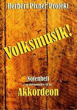 Akkordeon Noten : Herbert Pixner Projekt - VOLKSMUSIK! - leMi - mittel
