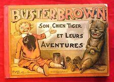 Buster Brown son chien Tiger et leurs aventures.Par OUTEAULT. Hachette 1903. EO