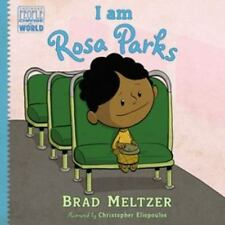 I am Rosa Parks (Ordinary People Change the World) Brad Meltzer PICTURE BOOK