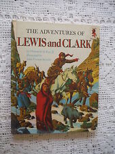 The Adventures of Lewis and Clark by Ormonde, Jr. De Kay (1968, Hardcover)