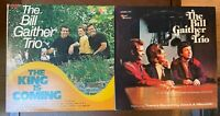 Lot of (2) Bill Gaither Trio LPs~The King is Coming~My Faith Still Holds~Gospel