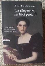 10704 Letteratura erotica - B. Starling -  La rilegatrice dei libri proibiti '08