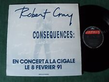 "ROBERT CRAY Consequences & INTERVIEW 30' 12"" / LP PROMO 1990 France MERCURY 2120"