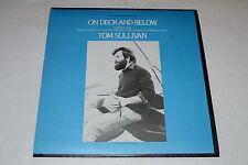 Tom Sullivan~On Deck and Below~The Irish at Sea~Folkways FS 3566~FAST SHIPPING