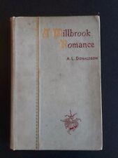 "RARE Antique Book ""A Millbrook Romance..."" A.L. Donaldson 1893 Thomas Whittaker"