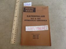Caterpillar 153/163 Hydraulic Control 38G1/39G1/44G1- Parts Book Manual Sep 1972